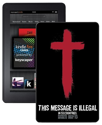 Illegal Kindle Fire Case  -