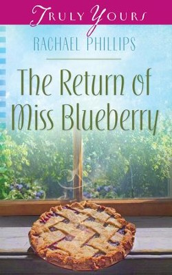 The Return of Miss Blueberry - eBook  -     By: Rachael Phillips