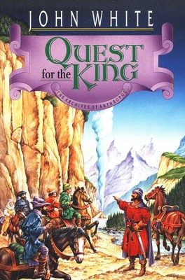 Quest for the King: Archives of Anthropos - Book #5   -     By: John White