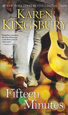 Fifteen Minutes, Large Print  -     By: Karen Kingsbury