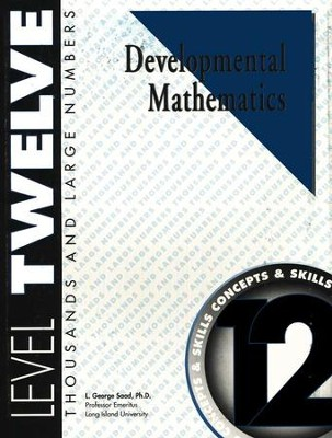 Developmental Math, Level 12, Student Workbook   -     By: L. George Saad