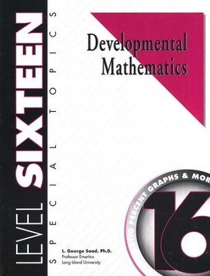 Developmental Math, Level 16, Student Workbook   -     By: L. George Saad