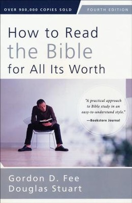 How to Read the Bible for All Its Worth, Third Edition - Slightly Imperfect  -     By: Gordon Fee, Douglas Stuart