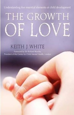 The Growth of Love   -     By: Keith J. White