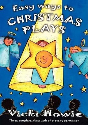 Easy Way to Christmas Plays   -     By: Vicki Howie