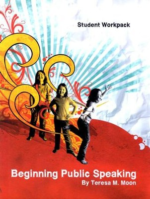 Beginning Public Speaking Student Workpack   -     By: Teresa M. Moon