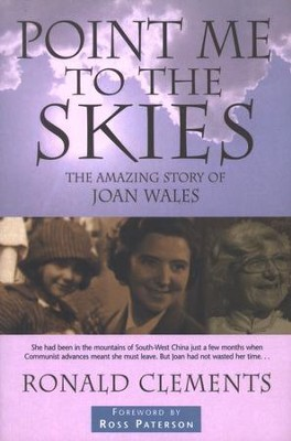 Point Me to the Skies: The Amazing Story of Joan Wales  -     By: Ronald Clements