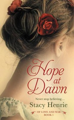Hope at Dawn - eBook  -     By: Stacy Henrie