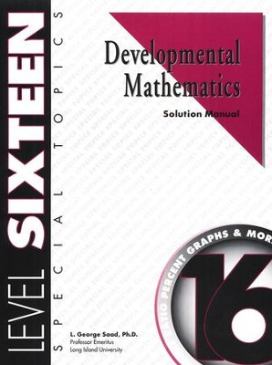 Developmental Math, Level 16, Solution Manual   -     By: L. George Saad