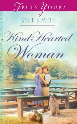 Kind-Hearted Woman - eBook  -     By: Janet Spaeth