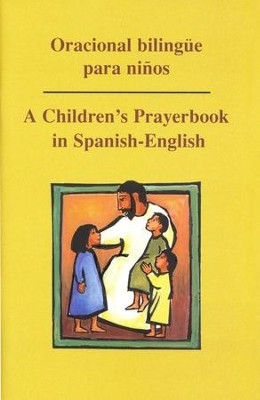 Oracional Bilingüe Ninos: A Children's Prayerbook  in Spanish-English  -     By: Jorge Peralas