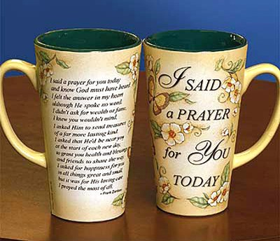I Said A Prayer For You Today Mug  -