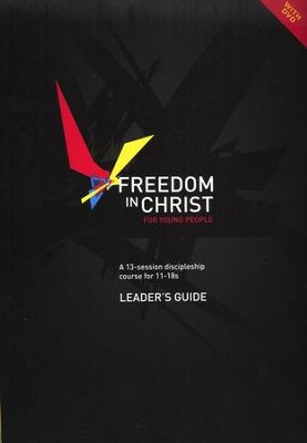 Freedom in Christ for Young People, Leader's Guide  -     By: Neil T. Anderson, Steve Goss