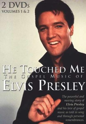 He Touched Me: The Gospel Music of Elvis Presley, Volumes 1 & 2, 2 DVDs   -     By: Elvis Presley