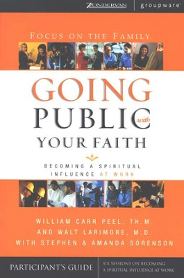 Going Public with Your Faith Participant's Guide   -     By: William Carr Peel