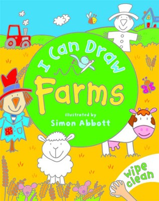 I Can Draw: Farms (Board book)  -     By: Simon Abbot(Illustrator)     Illustrated By: Simon Abbot