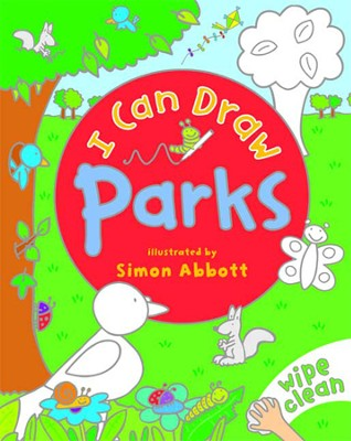 I Can Draw: Parks (Board book)  -     By: Simon Abbot(Illustrator)     Illustrated By: Simon Abbot