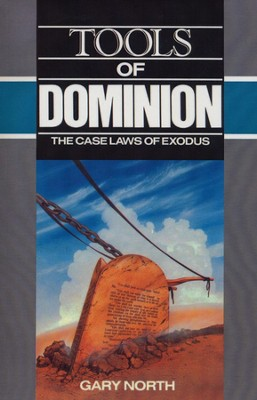 Tools of Dominion: The Case Laws of Exodus   -     By: Gary North