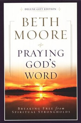 Praying God's Word, Deluxe Edition, Bonded Leather Burgundy  -     By: Beth Moore