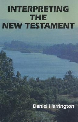 Interpreting the New Testament: A Practical Guide  -     By: Daniel Harrington