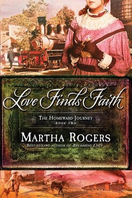 Love Finds Faith - eBook  -     By: Martha Rogers