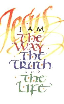 I Am the Way, Pack of 25 Tracts   -     By: Good News Publishers