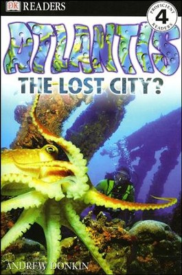 DK Readers, Level 4: Atlantis, The Lost City?   -     Edited By: Linda Martin     By: Andrew Donkin     Illustrated By: Peter Dennis