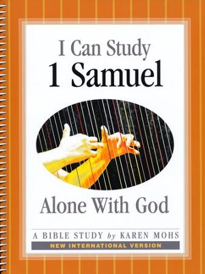 I Can Study 1st Samuel Alone With God (NIV Version)   -
