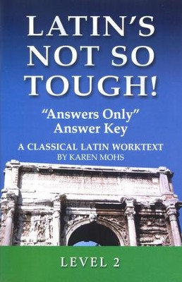 Latin's Not So Tough! Level 2 Answers Only Answer Key   -