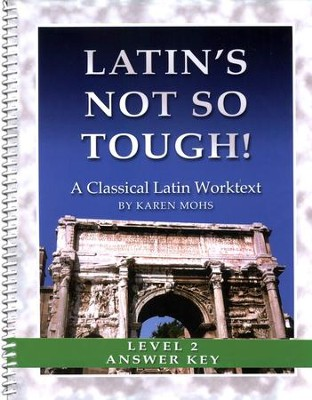 Latin's Not So Tough! Level 2 Full Text Answer Key   -