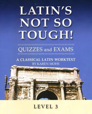Latin's Not So Tough! Level 3 Quizzes & Exams   -