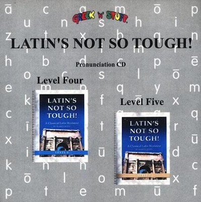 Latin's Not So Tough! Pronunciation CD for Levels 4 & 5   -
