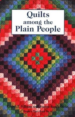 Quilts among the Plain People  -     By: Rachel Pellman