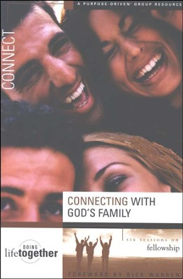 Connecting with God's Family                     Purpose Driven Life Series - Slightly Imperfect  -