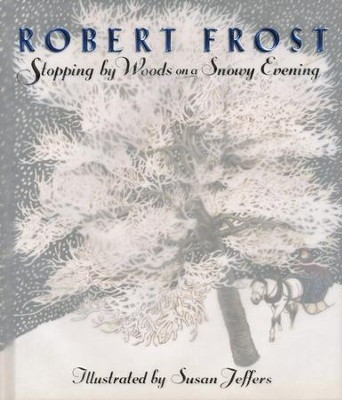 Stopping By Woods on a Snowy Evening  -     By: Robert Frost