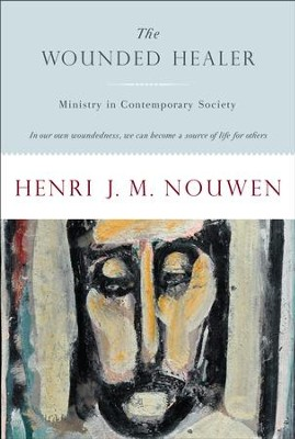 The Wounded Healer: Ministry in Contemporary Society - eBook  -     By: Henri J.M. Nouwen