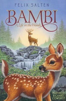 Bambi: A Life in the Woods, Hardcover  -     By: Felix Salten     Illustrated By: Richard Cowdrey