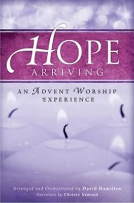 Hope Arriving (Choral Book)   -