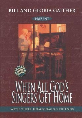 When All God's Singers Get Home DVD  -