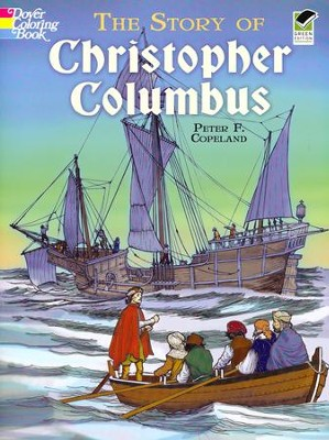 The Story of Christopher Columbus  -     By: Peter F. Copeland