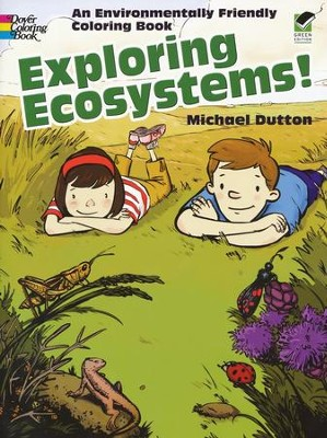 Exploring Ecosystems: An Environmentally Friendly Coloring Book  -