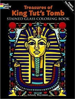 Treasures of King Tut's Tomb Stained Glass Coloring Book  -     By: Arkady Roytman
