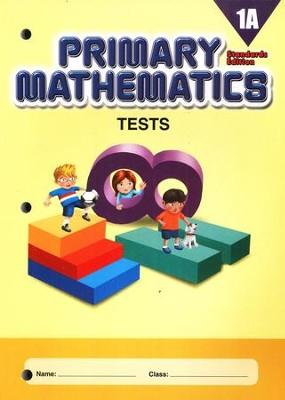 Primary Mathematics Tests 1A (Standards Edition)   -