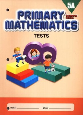 Primary Mathematics Tests 5A (Standards Edition)   -