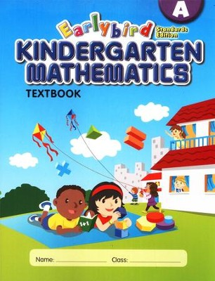 EarlyBird Kindergarten Math (Standards Edition) Textbook A  -