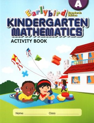 EarlyBird Kindergarten Math (Standards Edition)  Activity Book A  -