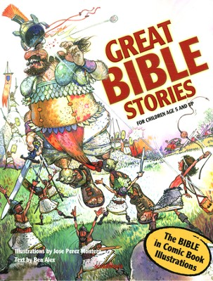 Great Bible Stories  -     By: Ben Alex