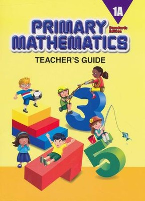 Primary Mathematics Teacher's Guide 1A (Standards Edition)  -