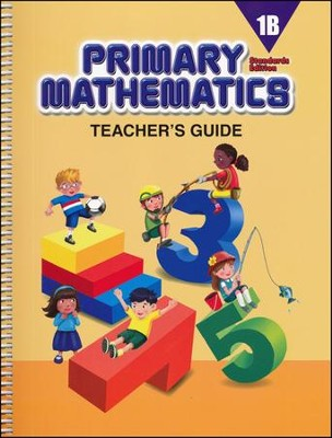 Primary Mathematics Teacher's Guide 1B (Standards Edition)  -