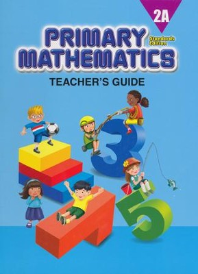 Primary Mathematics Teacher's Guide 2A (Standards Edition)  -